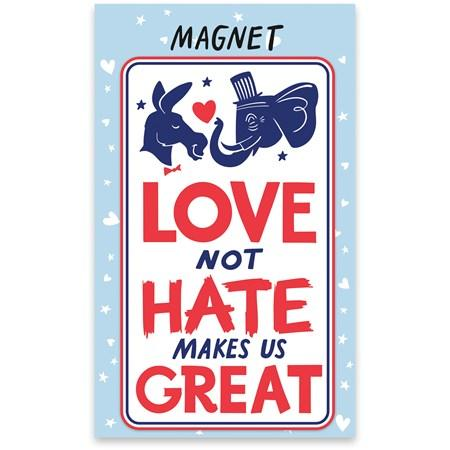 Love Not Hate Magnet