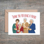 Thank You For Being A Friend Golden Girls Card