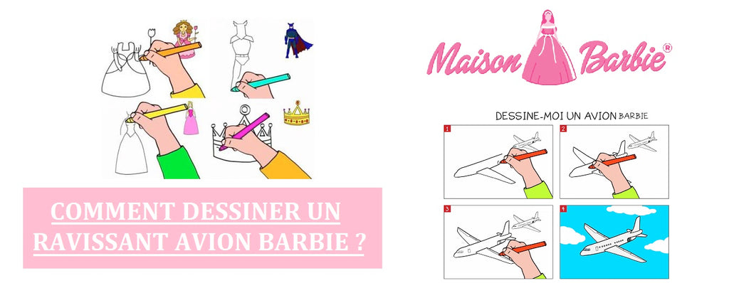 Comment dessiner un ravissant Avion Barbie ?