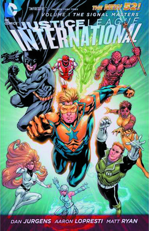 JUSTICE LEAGUE INTL TP VOL 01 SIGNAL MASTER (N52)