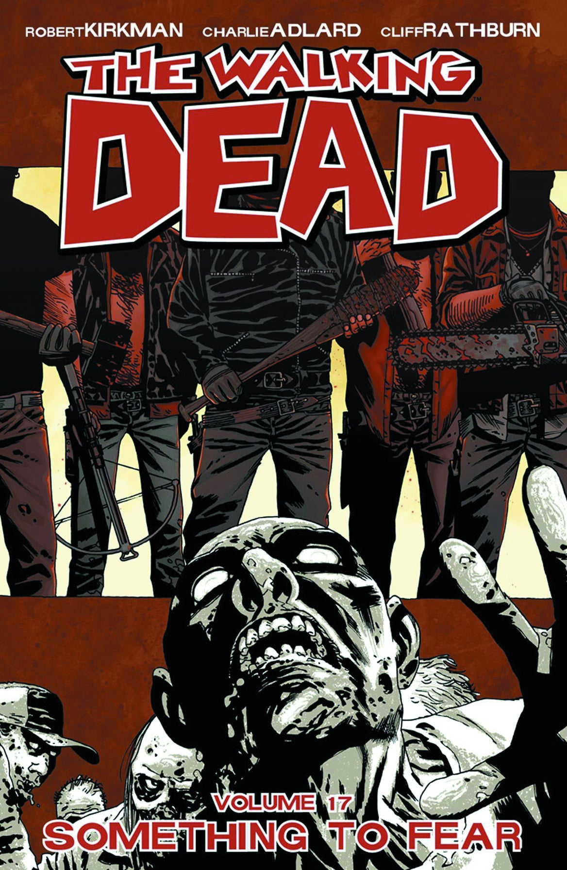 WALKING DEAD TP VOL 17 SOMETHING TO FEAR (MR) | Game Master's Emporium (The New GME)