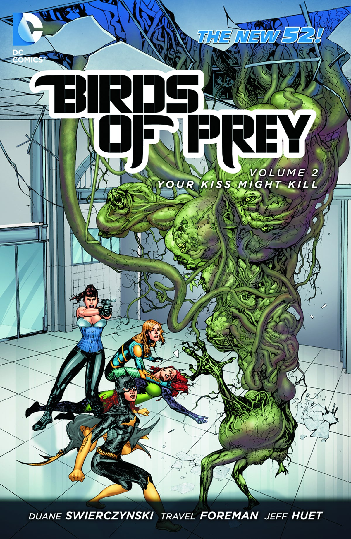 BIRDS OF PREY TP VOL 02 YOUR KISS MIGHT KILL (N52) | Game Master's Emporium (The New GME)