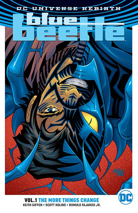 BLUE BEETLE TP VOL 01 THE MORE THINGS CHANGE (REBIRTH) | Game Master's Emporium (The New GME)