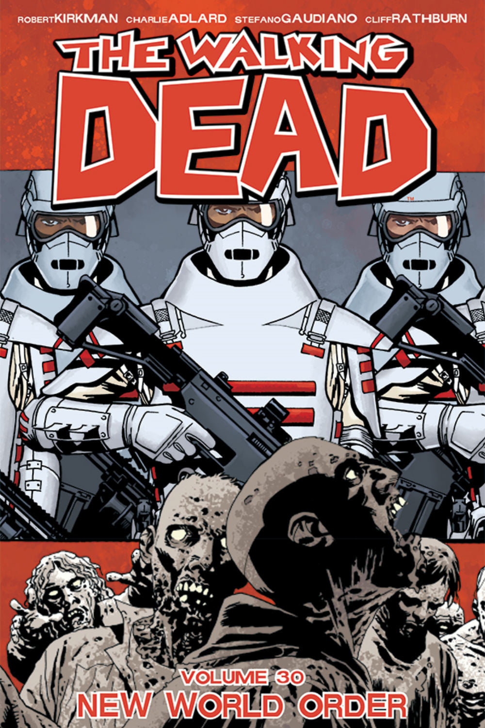 WALKING DEAD TP VOL 30 NEW WORLD ORDER (MR) | Game Master's Emporium (The New GME)