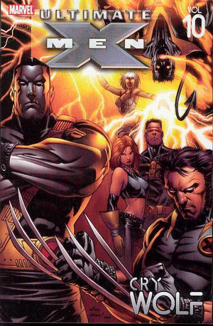 ULTIMATE X-MEN TP VOL 10 CRY WOLF