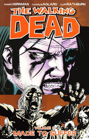 WALKING DEAD TP VOL 08 MADE TO SUFFER (NEW PTG)
