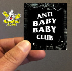 Anti Baby - Printed Black Foil with Full Color imprint