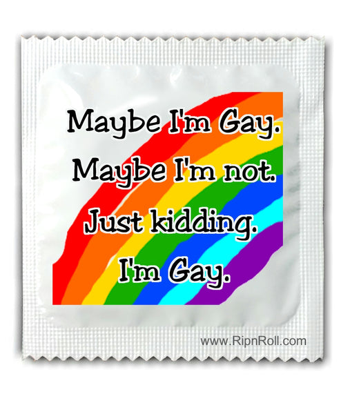 Maybe I'm Not Gay Condoms - Gay Pride