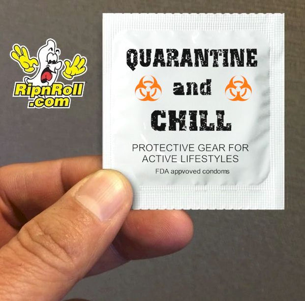 Quarantine and Chill Condoms