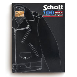 SCHOTT NYC - 100 YEARS OF AN AMERICAN ORIGINAL