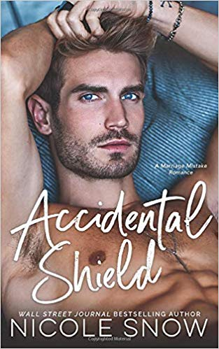 Accidental Shield: A Marriage Mistake Romance
