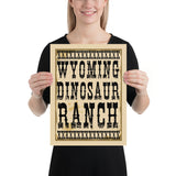 Wyoming Dinosaur Ranch - Dinosaurs And Cowboys - Poster