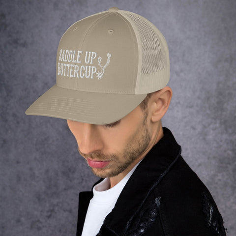 Saddle Up Buttercup - Trucker Hat