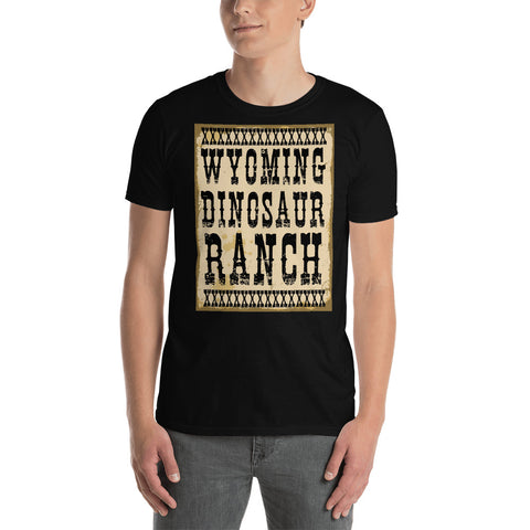 Wyoming Dinosaur Ranch - Dinosaurs And Cowboys - Short-Sleeve Unisex T-Shirt