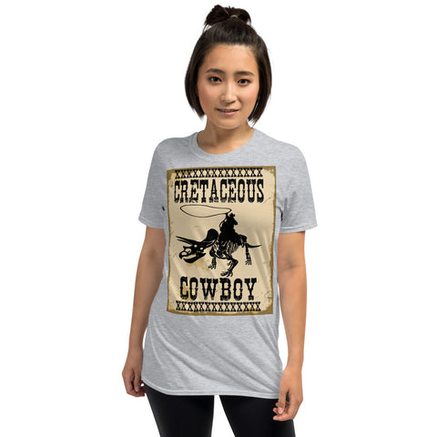 Jake Harris, Cretaceous Cowboy - Dinosaurs And Cowboys - Short-Sleeve Unisex T-Shirt