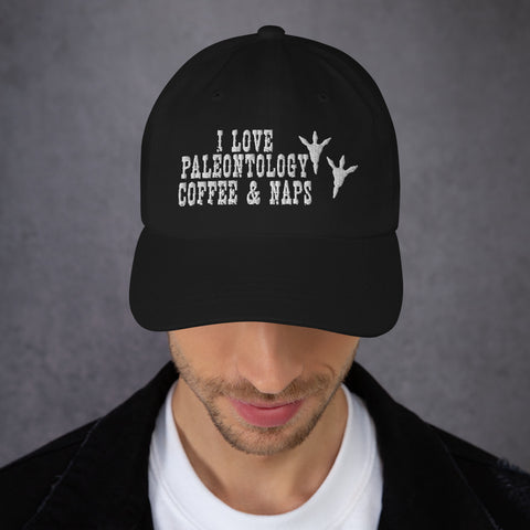 I Love Paleontology Coffee Naps - Dad Hat
