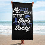My Hero Wears Cowboy Boots - Beach Towel