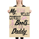 My Hero Wears Cowboy Boots - Poster