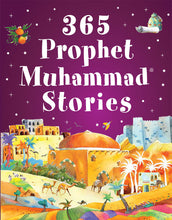 Load image into Gallery viewer, 365 Prophet Muhammad Stories (Hardback)