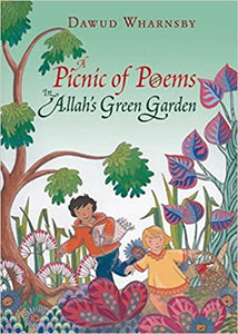 A Picnic Of Poems: In Allah's Green Garden (Book And CD)