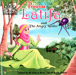 Princess Latifa And The Angry Spider (Princess Series)