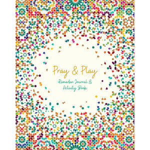 Pray & Play: Ramadan Journal and Activity Book (Multi)