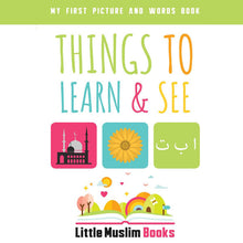 Load image into Gallery viewer, My First Picture and Word Book: Things To Learn and See