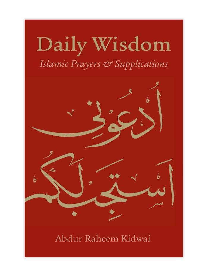 Daily Wisdom - Islamic Prayers and Supplications - Salam Occasions - Kube Publishing