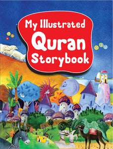 My Illustrated Quran Storybook (Paperback)