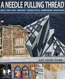 A Needle Pulling Thread - The Architecture Issue!