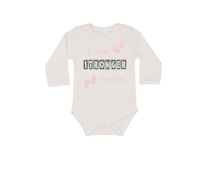 I AM STRONGER THAN I LOOK Baby Long Sleeve Bodysuit