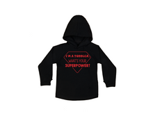 Load image into Gallery viewer, I'M A TODDLER. WHAT'S YOUR SUPERPOWER? Kids Long Sleeve Basic Hoody