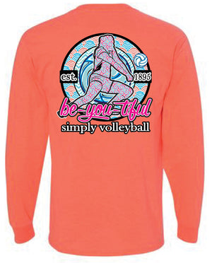 simply volleyball be you tiful long sleeve shirt coral