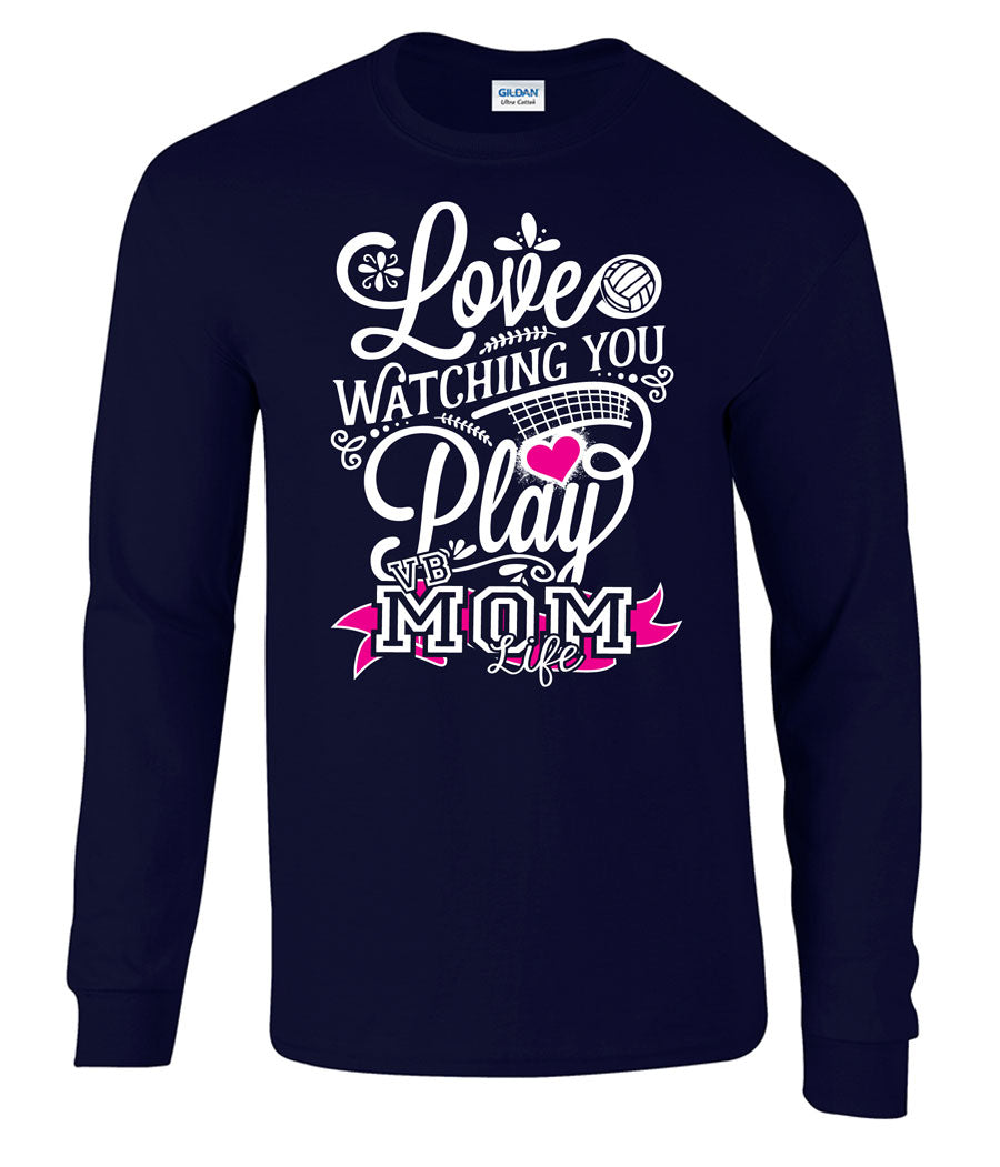 Love watching you play volleyball mom life long sleeve tee in navy