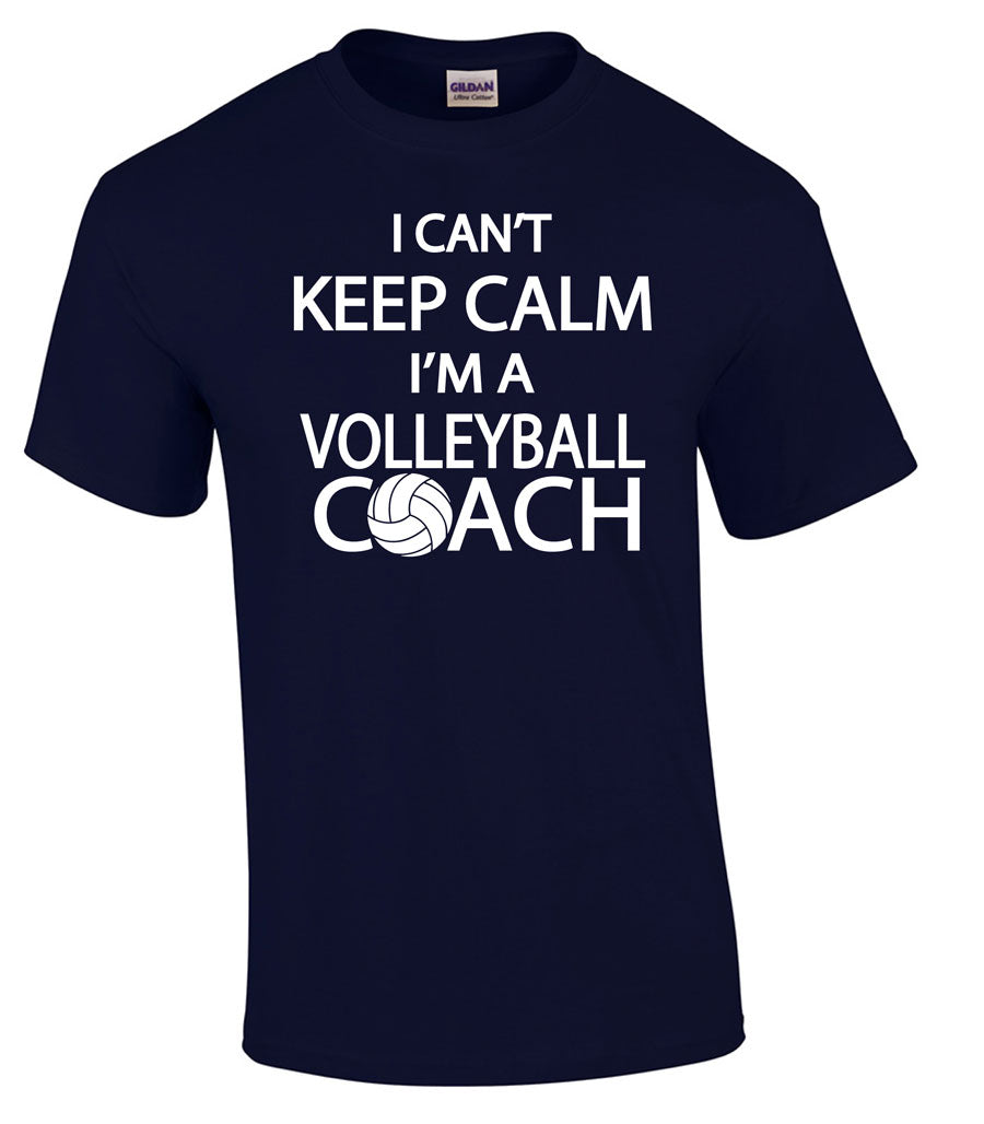 I can't keep calm I'm a volleyball coach short sleeve tee navy