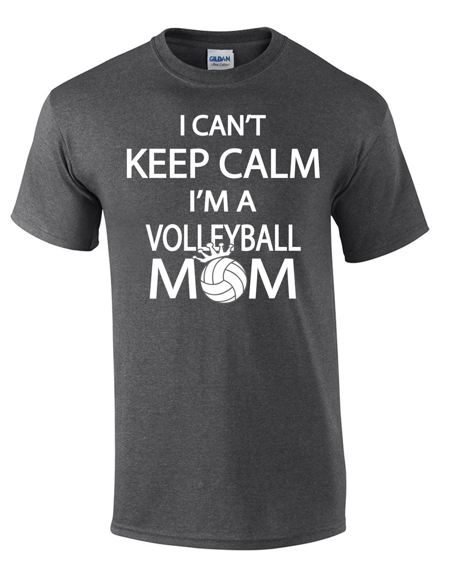 I can't keep calm I'm a volleyball mom short sleeve tee grey