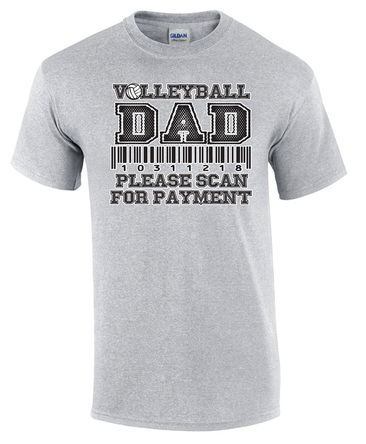 Volleyball Dad please scan for payment short sleeve tee