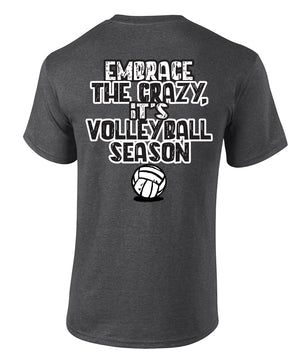 EMBRACE THE CRAZY Volleyball Mom T-shirt