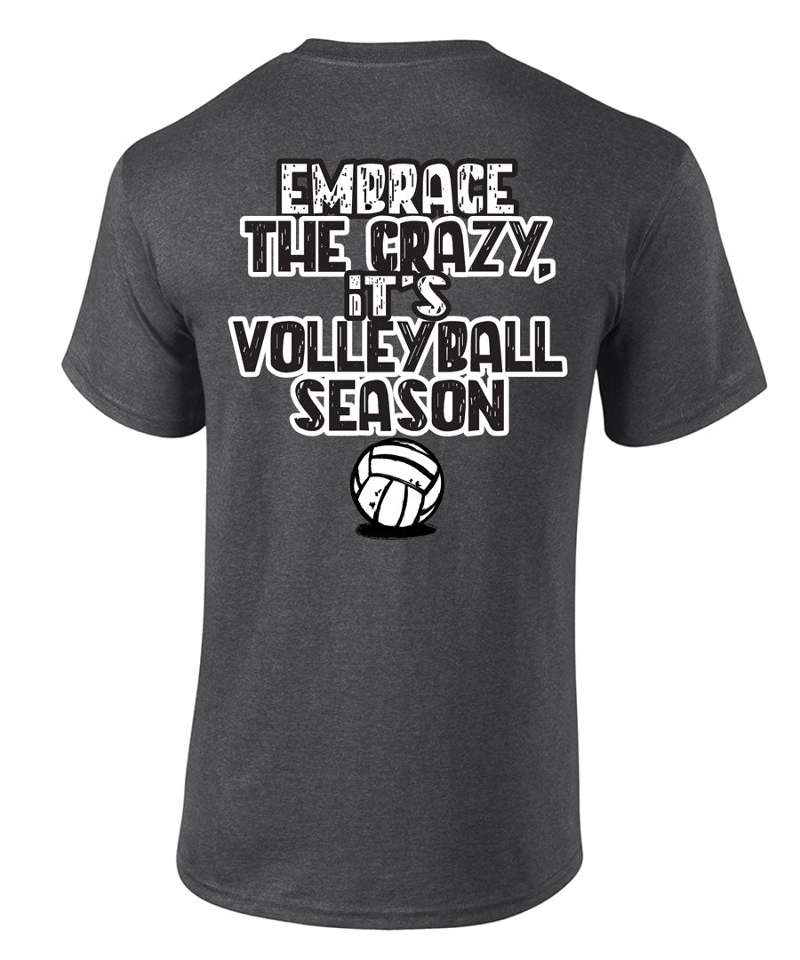 EMBRACE THE CRAZY Volleyball Coach T-shirt
