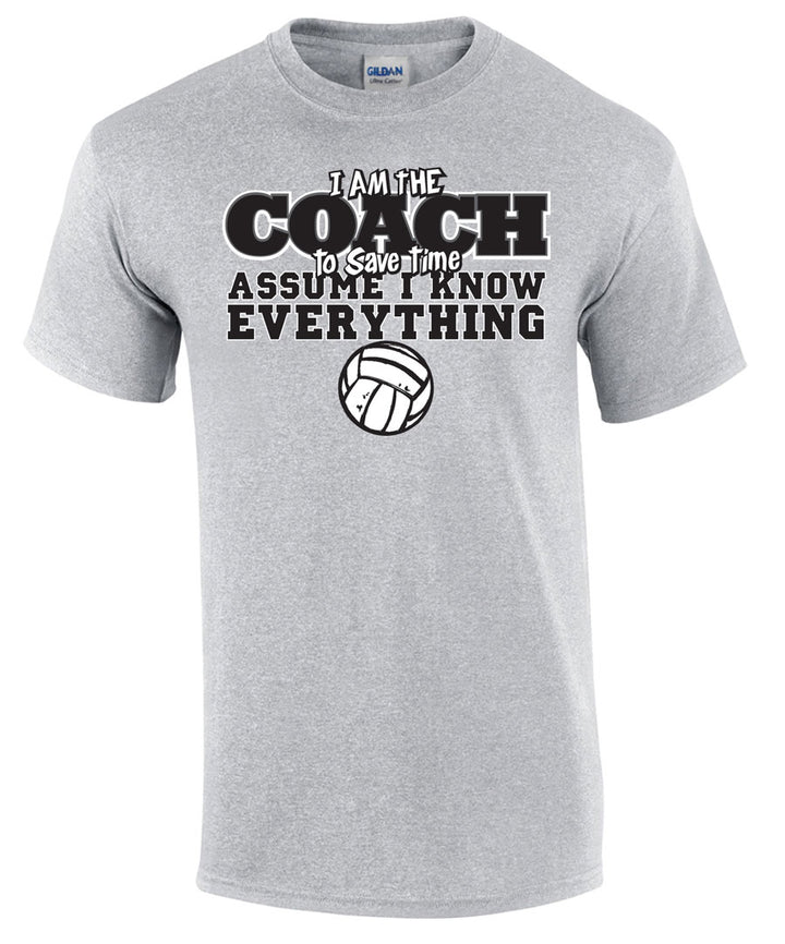 volleyball coach assume I know everything short sleeve tee