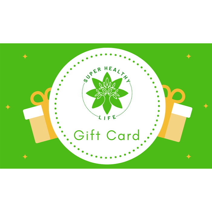 Super Healthy Life Gift Card