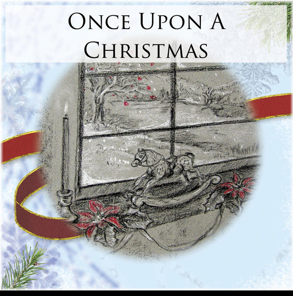 Once Upon A Christmas - Digital Print