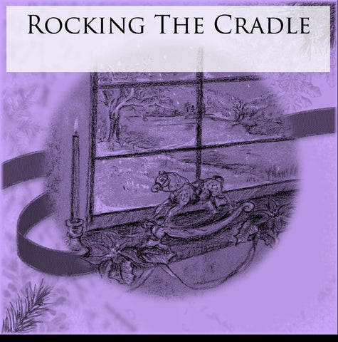 Rocking The Cradle - Digital Print