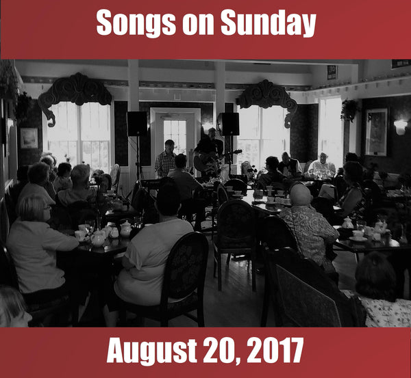 Songs on Sunday  - August 20, 2017: Special Guest - Kim Dunn Feature