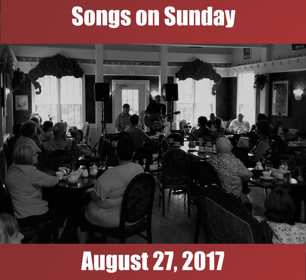 Songs on Sunday  - August 27, 2017: Special Guest - Cyril MacPhee