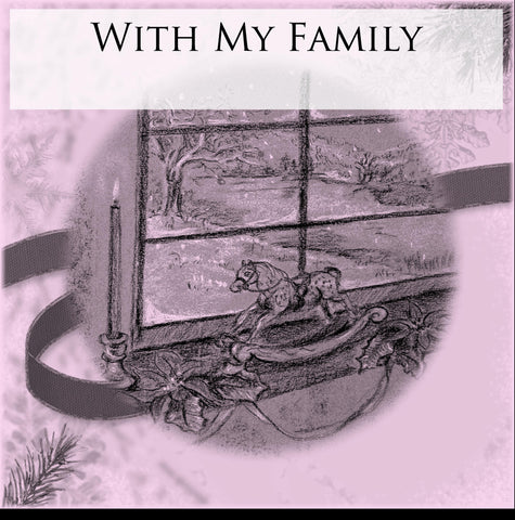 With My Family - Digital Print