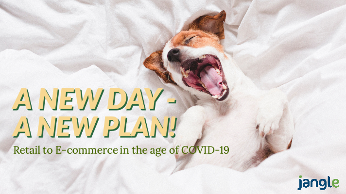 Retail to E-Commerce in the Age of Covid-19