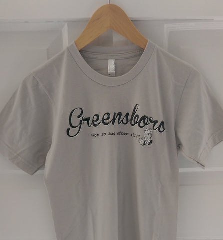 "Greensboro ""Not So Bad"" Tee"