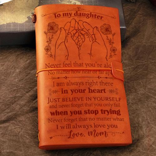 Mom To Daughter - I Will Always Love You- Vintage Journal