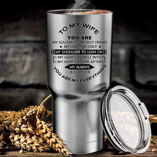 To My Wife - You Are My Soulmate - Stainless Tumbler